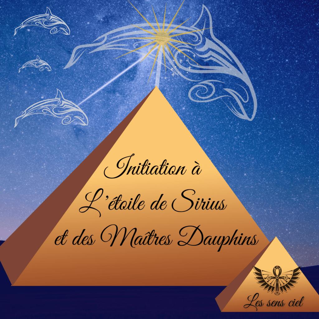 Initiation à l'étoile de Sirius et les maîtres Dauphins