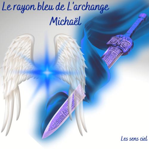 Le rayon bleu de l'archange Michaël