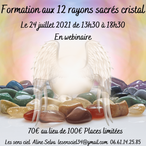 Formation aux 12 rayons sacrés cristal
