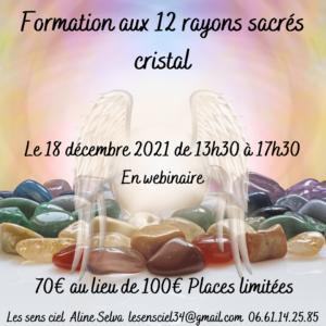 12 rayons sacrés cristal